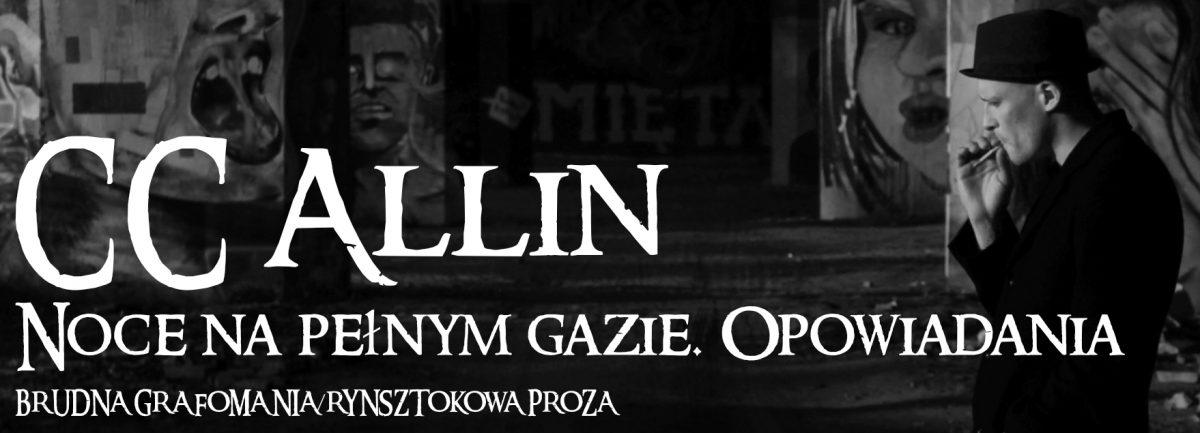 CC Allin – Noce na pełnym gazie. Opowiadania